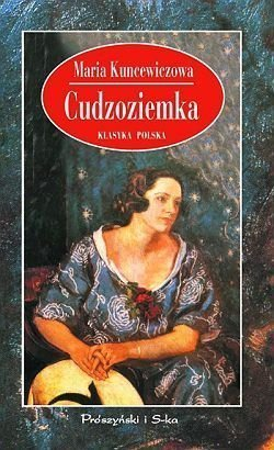 Cudzoziemka_Maria-Kuncewiczowa,images_big,29,978-83-7648-616-1