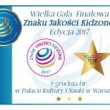 Uroczysta Gala Finałowa Znaku Jakości KidZone!