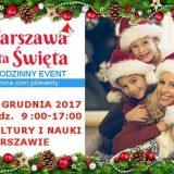 Warszawa wita Święta – rodzinny event- 9 grudnia
