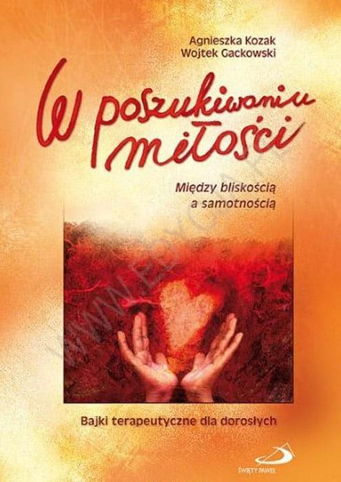 Bajki terapeutyczne dla dorosłych - A. Kozak, W. Gackowski